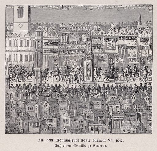 Coronation procession of King Edward VI, London, 1547. Illustration from Panorama der Weltgeschichte, by M Reymond (Internationaler Weltverlag, Berlin, c1905).