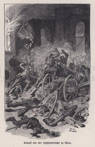 Battle for the Sophienbruecke in Vienna, Austria, Revolution of 1848. Illustration from Panorama der Weltgeschichte, by M Reymond (Internationaler Weltverlag, Berlin, c1905).