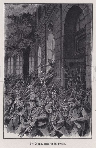 Storming of the Berlin Armoury, Germany, Revolution of 1848. Illustration from Panorama der Weltgeschichte, by M Reymond (Internationaler Weltverlag, Berlin, c1905).