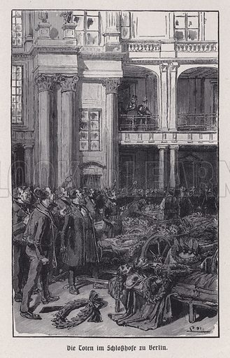 Dead bodies in the courtyard of Berlin Palace, Germany, Revolution of 1848. Illustration from Panorama der Weltgeschichte, by M Reymond (Internationaler Weltverlag, Berlin, c1905).