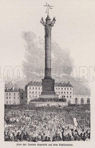 Celebration of the establishment of the French Second Republic on the Place de la Bastille, Paris, 1848. Illustration from Panorama der Weltgeschichte, by M Reymond (Internationaler Weltverlag, Berlin, c1905).