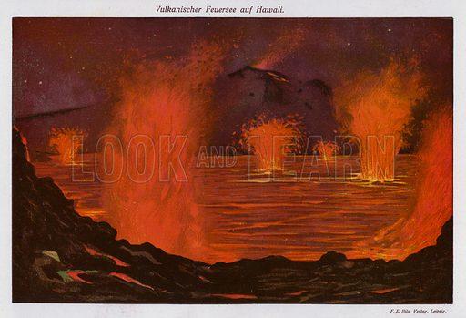 Volcanic lake of molten lava, Hawaii. Illustration from Universum des Himmels, der Erde und des Menschen (F E Bilz, Dresden-Radebeul and Leipzig, c1925).