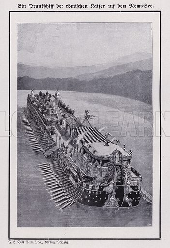 Floating palace ship of the Roman Emperor Caligula on Lake Nemi, Italy. Illustration from Universum des Himmels, der Erde und des Menschen (F E Bilz, Dresden-Radebeul and Leipzig, c1925).