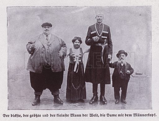 The fattest, tallest and shortest men in the World, and a bearded lady
