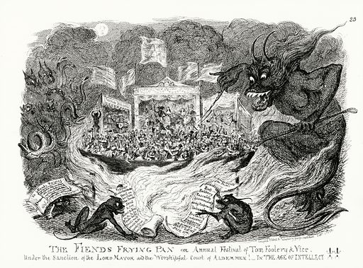 The Fiend's Frying Pan, or Annual Festival of Tomfoolery & Vice under the Sanction of the Lord Mayor and the Worshipful Court of Aldermen! In the Age of Intellect!! Illustration for Scraps and Sketches by George Cruikshank (no publisher's name, c 1885).  This is a reprint of pages that originally appeared between 1828 and 1832.