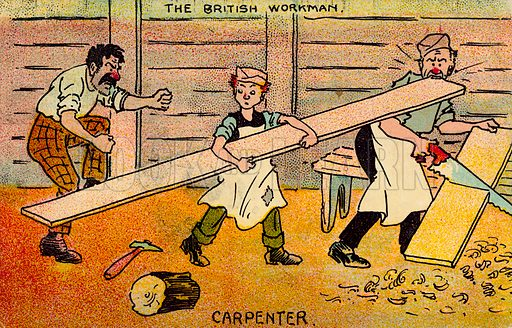 Carpenter.  One of a set of postcards on the subject of The British Workman.  Early 20th century.  Postcards are not signed, but, on the basis of style, could be by Tom Browne.
