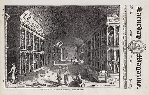 Cemetery, Capuchin Concent, near Palermo, Sicily, Italy. Illustration for The Saturday Magazine, 9 March 1833.
