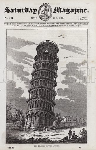 The Leaning Tower of Pisa.  Illustration for The Saturday Magazine, 29 June 1833.