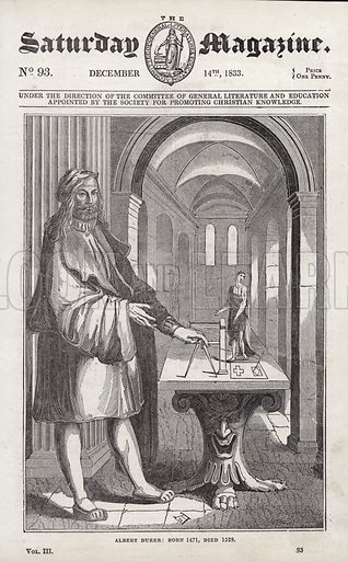 Albert or Albrecht Durer.  Illustration for The Saturday Magazine, 14 December 1833.