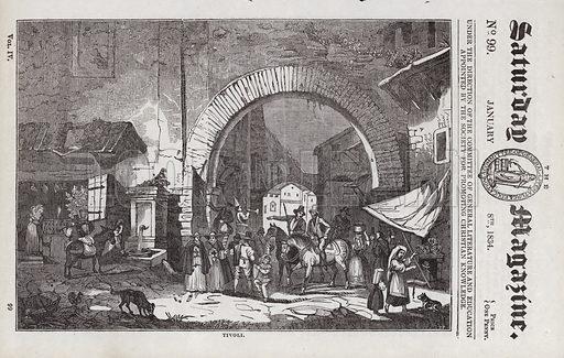 Tivoli, Italy.  Illustration for The Saturday Magazine, 8 January 1834.
