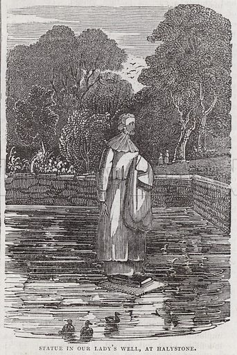 Statue in Our Lady's Well, at Halystone.  Illustration for The Saturday Magazine, 18 January 1834.