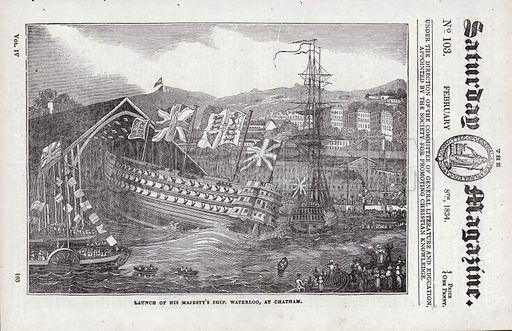 Launch of His Majesty's Ship, Waterloo, Chatham. Illustration for The Saturday Magazine, 8 February 1834.