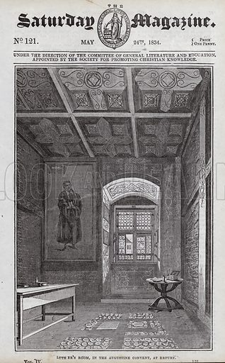 Martin Luther's Room, Augustine Convent, Erfurt, Germany.  Illustration for The Saturday Magazine, 24 May 1834.