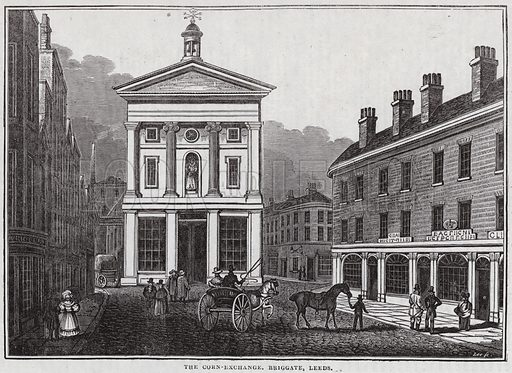 The Corn Exchange, Briggate, Leeds. Illustration for The Saturday Magazine, 24 May 1834.