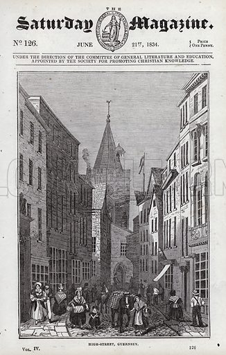 High Street, Guernsey.  Illustration for The Saturday Magazine, 21 June 1834.