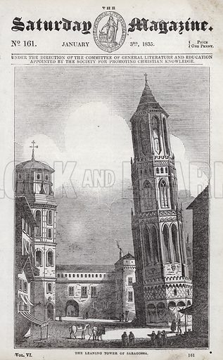 The Leaning Tower Of Saragossa. Illustration for The Saturday Magazine, 3 January 1835.