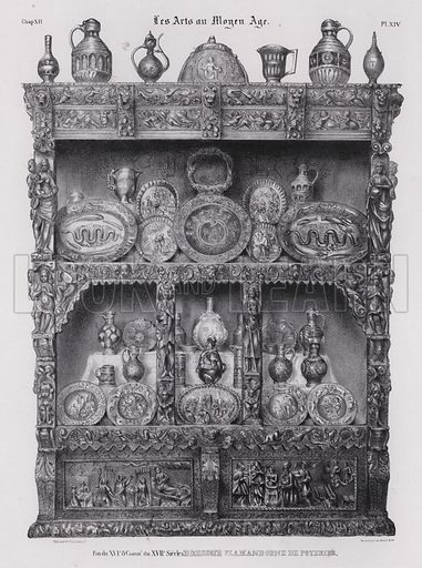 Decorative Flemish dresser, late 16th or early 17th Century. Illustration from Les Arts au Moyen Age, by du Sommerard, (Paris, c1840).