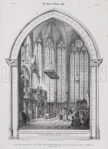 King Louis IX of France depositing his relics of the Passion of Christ brought from the Holy Land in the Sainte Chapelle, Paris, 1248. Illustration from Les Arts au Moyen Age, by du Sommerard, (Paris, c1840).