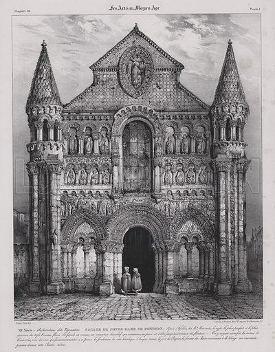 Romanesque facade of the Church of Notre Dame la Grande, Poitiers, France. Illustration from Les Arts au Moyen Age, by du Sommerard, (Paris, c1840).