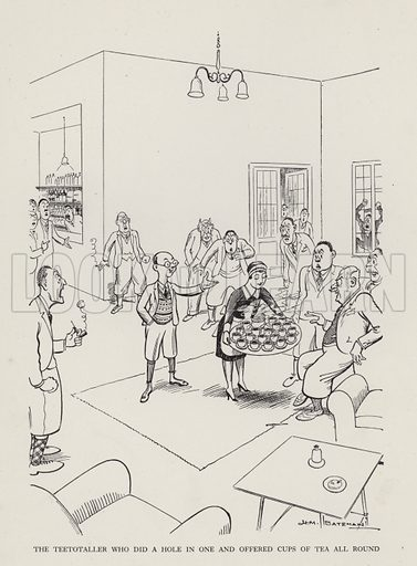 The Teetotaller Who Did a Hole in One and Offered Cups of Tea All Round. Illustration from Brought Forward, a Further Collection of Drawings by H M Bateman (Methuen, London, 1931).