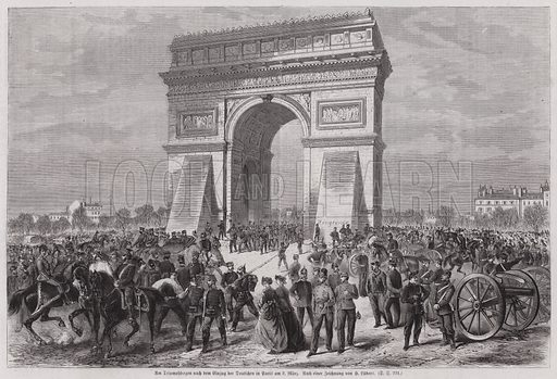German soldiers at the Arc de Triomphe, Paris, after securing victory in the Franco-Prussian War, 2 March 1871. Illustration from Illustrierte Zeitung (Leipzig, 8 April 1871).