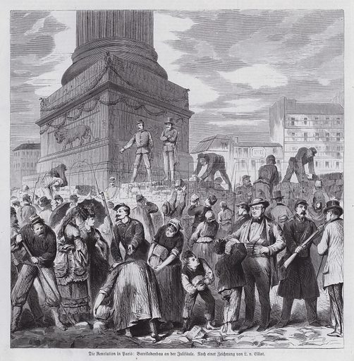 Communards constructing barricades around the July Column on the Place de la Bastille, Paris Commune, 1871. Illustration from Illustrierte Zeitung (Leipzig, 6 May 1871).