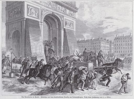 Fugitives from the French Army's bombardment of Neuilly passing the Arc de Triomphe, Paris Commune, April 1871. Illustration from Illustrierte Zeitung (Leipzig, 6 May 1871).