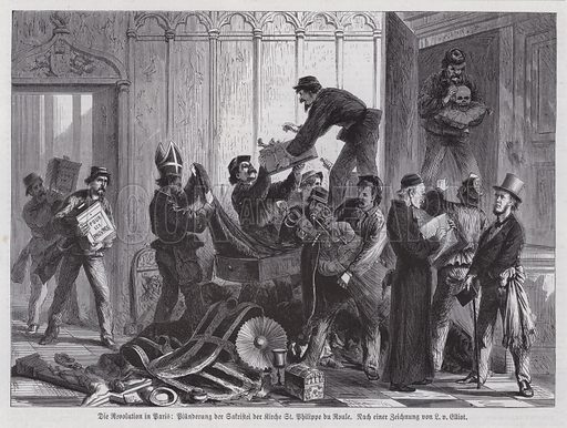 Looting of the sacristy of the Church of St Philippe du Roule, Paris Commune, 1871. Illustration from Illustrierte Zeitung (Leipzig, 3 June 1871).