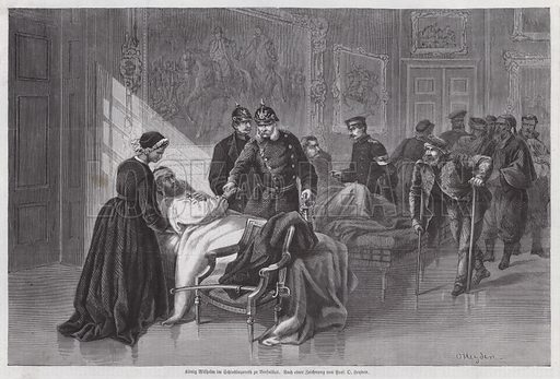 King Wilhelm I of Prussia meeting wounded soldiers in the Palais de Versailles, France, Franco-Prussian War, 1870-1871. Illustration from Illustrierte Zeitung (Leipzig, 14 January 1871).