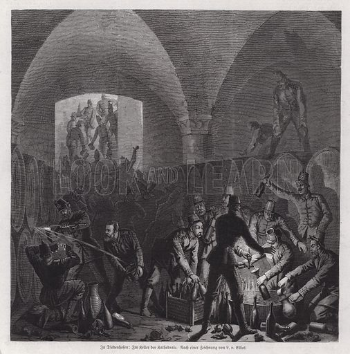 German soldiers helping themselves to the contents of the wine cellar of Thionville Cathedral, France, Franco-Prussian War, 1870-1871. Illustration from Illustrierte Zeitung (Leipzig, 28 January 1871).