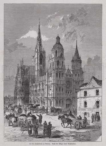 Evreux Cathedral, Normandy, France. Illustration from Illustrierte Zeitung (Leipzig, 25 March 1871).