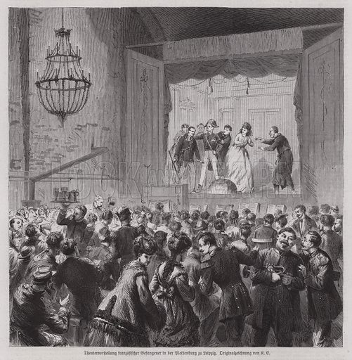 Theatrical performance by French prisoners from the Franco-Prussian War in the Pleissenburg, Leipzig, Germany. Illustration from Illustrierte Zeitung (Leipzig, 25 March 1871).