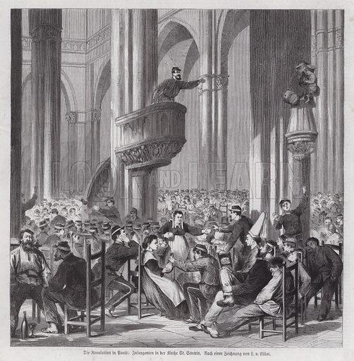 Communards in the Church of St Severin, Paris Commune, 1871. Illustration from Illustrierte Zeitung (Leipzig, 10 June 1871).