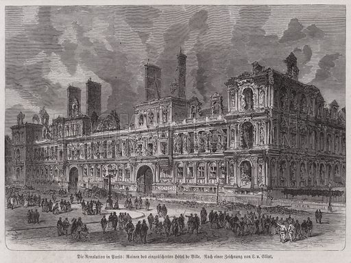 Ruins of the Hotel de Ville after it was burned down by the National Guard, Paris Commune, 24 May 1871. Illustration from Illustrierte Zeitung (Leipzig, 24 June 1871).