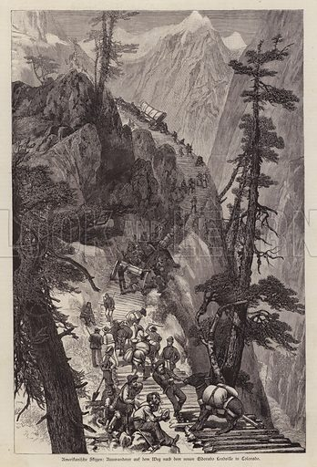 Prospectors jouneying through the Rocky Mountains to reach the silver mines of Leadville, Colorado, USA. Illustration from Illustrierte Zeitung (Leipzig, 12 July 1879).