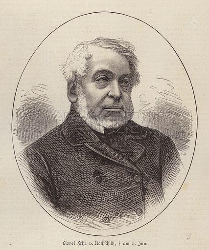 Lionel de Rothschild (1808-1879), British banker, politician and philanthropist. Illustration from Illustrierte Zeitung (Leipzig, 12 July 1879).