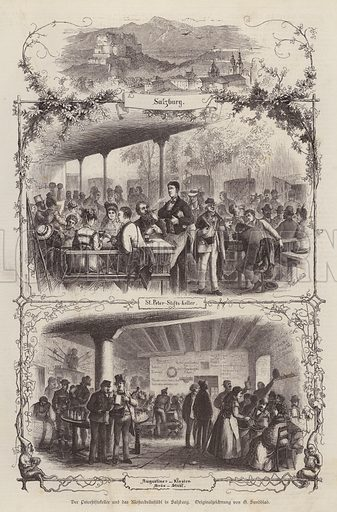Peterstiftkeller and Klosterbraustubl, beer halls in Salzburg, Austria. Illustration from Illustrierte Zeitung (Leipzig, 23 August 1879).