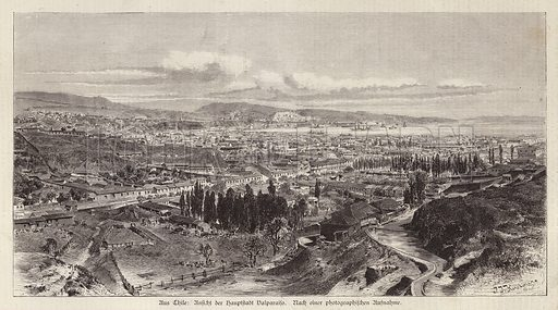 View of Valparaiso, Chile. Illustration from Illustrierte Zeitung (Leipzig, 13 September 1879).