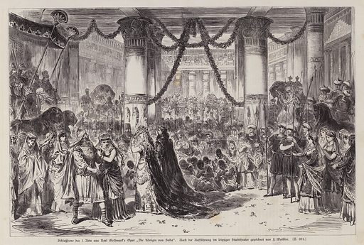 Closing scene of Act I of Karl Goldmark's opera Die Konigin von Saba (The Queen of Sheba), performed at the Leipziger Stadttheater, Germany. Illustration from Illustrierte Zeitung (Leipzig, 15 November 1879).