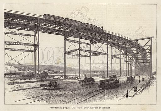 Elevated railway in New York City, New York, USA. Illustration from Illustrierte Zeitung (Leipzig, 26 November 1879).