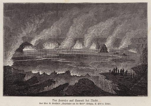 Lake of molten lava at night, Hawaii. Illustration from Illustrierte Zeitung (Leipzig, 13 December 1879).