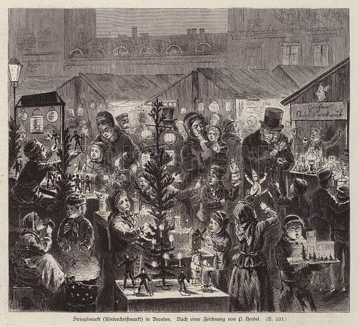 Striezelmarkt Christmas market, Dresden, Germany. Illustration from Illustrierte Zeitung (Leipzig, 20 December 1879).