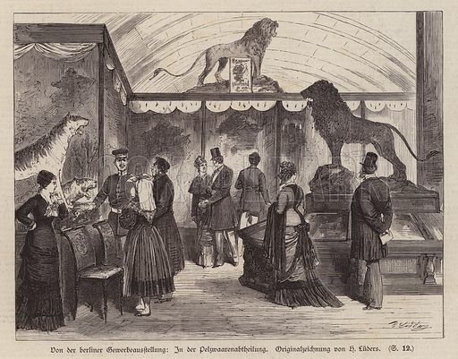 Fur goods section at the Berlin Exhibition Of Trade And Industry, Germany, 1879. Illustration from Illustrierte Zeitung (Leipzig, 5 July 1879).