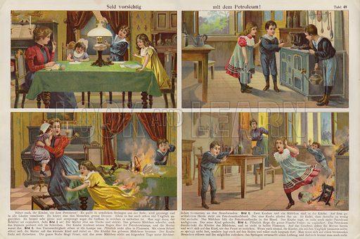 Taking care when using petroleum. Illustration from J Staub's Bilderbuch, Ein Buch fur Haus und Schule (Gebruder Kunzli, Zurich, 1901).