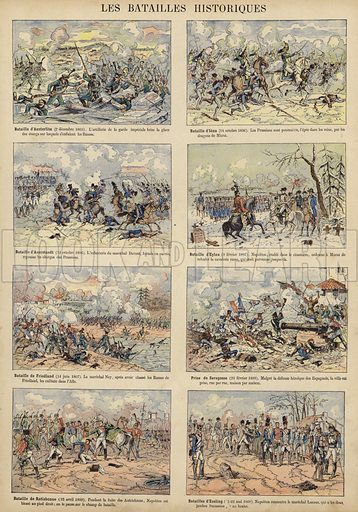 Historic battles of the Napoleonic Wars: Austerlitz (2 December 1805), Jena (14 October 1806), Auerstadt (14 October 1806), Eylau (8 February 1807), Friedland (14 June 1807), Saragossa (20 February 1809), Regensburg (13 April 1809), Essling (21-22 May 1809). Illustration from Imagerie Militaires (Ancien Maison Quantin, Paris, c1892).