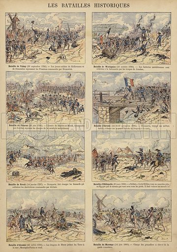 Historic battles of the French Revolutionary Wars: Valmy (20 September 1792), Wattignies (16 October 1793), Fleurus (26 June 1794), Arcole (15-17 November 1796), Rivoli (14 January 1797), Heliopolis (20 March 1800), Aboukir (25 July 1799), Marengo (14 June 1800). Illustration from Imagerie Militaires (Ancien Maison Quantin, Paris, c1892).