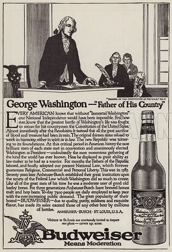 The story of George Washington (1732-1799), first President of the United States, advertisement for Budweiser beer. Illustration for Judge's Magazine, 1915.