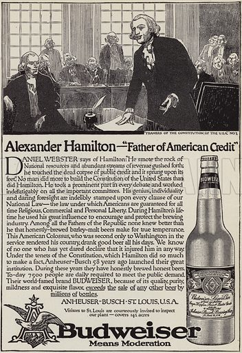 The story of Alexander Hamilton (1757–1804), advertisement for Budweiser beer. Illustration for Judge's Magazine, 1915.
