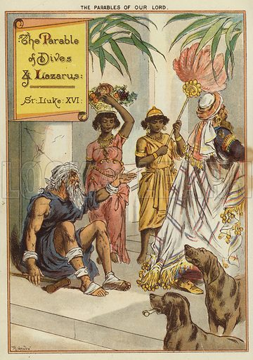 The Parables of Christ: The Rich Man and Lazarus. Illustration from The Little One's Own Coloured Picture Paper (Dean and Son, c1890).