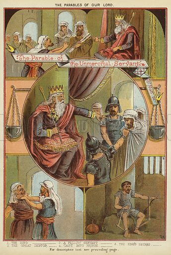 The Parables of Christ: The Parable of the Unmerciful Servant. Illustration from The Little One's Own Coloured Picture Paper (Dean and Son, c1890).
